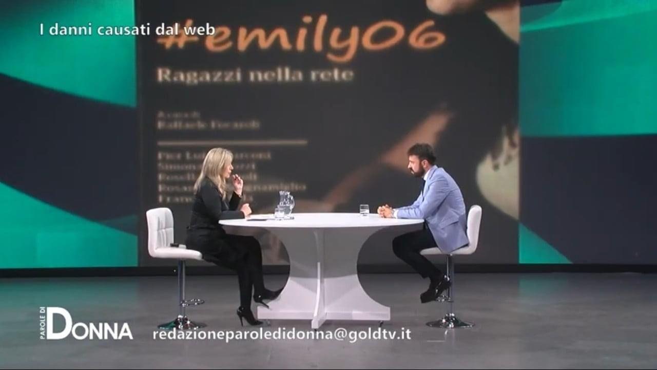 Raffaele Focaroli intervistato da Paola Donnini su Parole di Donna sul tema del cyberbulliismo e sull'uscita di Emily06, ragazzi nella rete