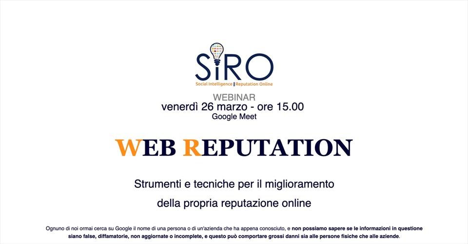 Webinar: Web Reputation - Strumenti e tecniche per il miglioramento della propria reputazione online