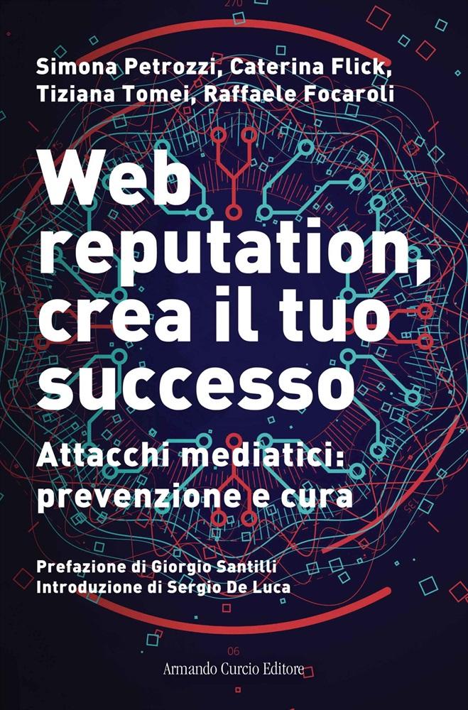 Web Reputation, crea il tuo successo